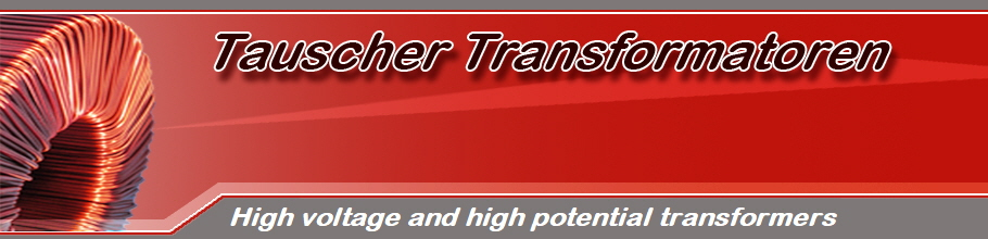 High voltage and high potential transformers