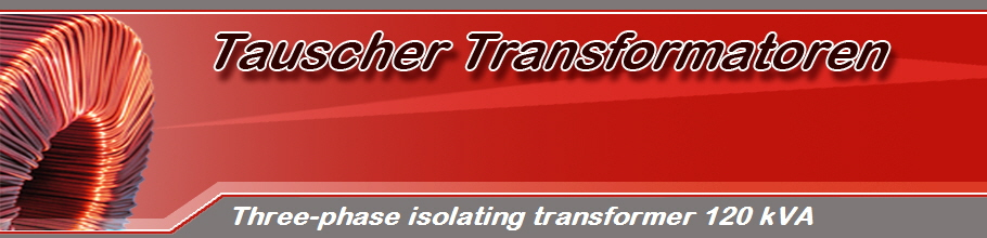 Three-phase isolating transformer 120 kVA