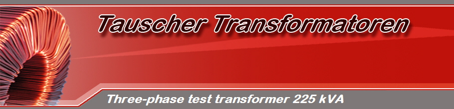 Three-phase test transformer 225 kVA